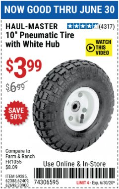 "Harbor Freight Coupon 10"" PNEUMATIC TIRE HaulMaster Lot No. 30900/62388/62409/62698/69385 EXPIRES: 6/30/20 - $3.99"