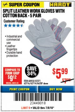 Harbor Freight Coupon SPLIT LEATHER WORK GLOVES 5 PAIR Lot No. 60450/62371/62716/62714/66287 Expired: 7/8/18 - $5.99