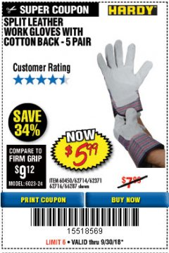 Harbor Freight Coupon SPLIT LEATHER WORK GLOVES 5 PAIR Lot No. 60450/62371/62716/62714/66287 Expired: 9/30/18 - $5.99