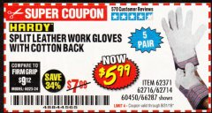 Harbor Freight Coupon SPLIT LEATHER WORK GLOVES 5 PAIR Lot No. 60450/62371/62716/62714/66287 Expired: 8/31/19 - $5.99