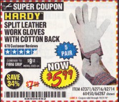 Harbor Freight Coupon SPLIT LEATHER WORK GLOVES 5 PAIR Lot No. 60450/62371/62716/62714/66287 Expired: 10/31/19 - $5.99