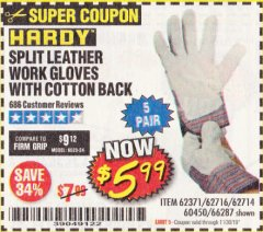Harbor Freight Coupon SPLIT LEATHER WORK GLOVES 5 PAIR Lot No. 60450/62371/62716/62714/66287 Expired: 11/30/19 - $5.99