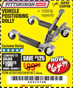 Harbor Freight Coupon VEHICLE POSITIONING WHEEL DOLLY Lot No. 67287/61917/62234 Expired: 6/28/19 - $64.99