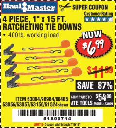 "Harbor Freight Coupon 4 PIECE 1"" X 15 FT. RATCHETING TIE DOWNS Lot No. 90984/60405/61524/62322/63056/63057/63150 Expired: 7/19/19 - $6.99"