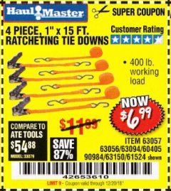 "Harbor Freight Coupon 4 PIECE 1"" X 15 FT. RATCHETING TIE DOWNS Lot No. 90984/60405/61524/62322/63056/63057/63150 Expired: 12/20/18 - $6.99"