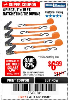 "Harbor Freight Coupon 4 PIECE 1"" X 15 FT. RATCHETING TIE DOWNS Lot No. 90984/60405/61524/62322/63056/63057/63150 Expired: 11/18/18 - $6.99"
