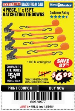 "Harbor Freight Coupon 4 PIECE 1"" X 15 FT. RATCHETING TIE DOWNS Lot No. 90984/60405/61524/62322/63056/63057/63150 Expired: 12/2/18 - $6.99"