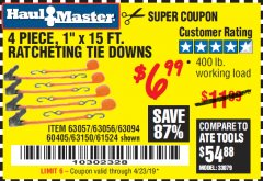 "Harbor Freight Coupon 4 PIECE 1"" X 15 FT. RATCHETING TIE DOWNS Lot No. 90984/60405/61524/62322/63056/63057/63150 Expired: 1/31/19 - $6.99"