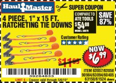 "Harbor Freight Coupon 4 PIECE 1"" X 15 FT. RATCHETING TIE DOWNS Lot No. 90984/60405/61524/62322/63056/63057/63150 Expired: 5/6/19 - $6.99"