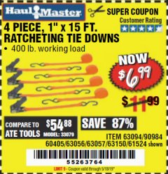 "Harbor Freight Coupon 4 PIECE 1"" X 15 FT. RATCHETING TIE DOWNS Lot No. 90984/60405/61524/62322/63056/63057/63150 Expired: 5/18/19 - $6.99"