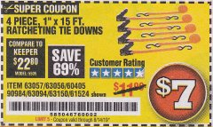 "Harbor Freight Coupon 4 PIECE 1"" X 15 FT. RATCHETING TIE DOWNS Lot No. 90984/60405/61524/62322/63056/63057/63150 Expired: 8/14/19 - $7"