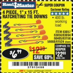"Harbor Freight Coupon 4 PIECE 1"" X 15 FT. RATCHETING TIE DOWNS Lot No. 90984/60405/61524/62322/63056/63057/63150 Expired: 12/2/19 - $6.99"