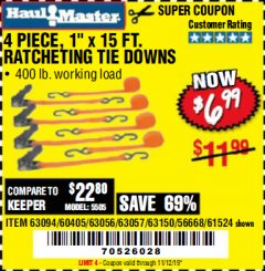 "Harbor Freight Coupon 4 PIECE 1"" X 15 FT. RATCHETING TIE DOWNS Lot No. 90984/60405/61524/62322/63056/63057/63150 Expired: 11/12/19 - $6.99"