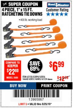 "Harbor Freight Coupon 4 PIECE 1"" X 15 FT. RATCHETING TIE DOWNS Lot No. 90984/60405/61524/62322/63056/63057/63150 Expired: 8/25/19 - $6.99"