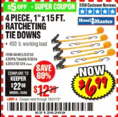 "Harbor Freight Coupon 4 PIECE 1"" X 15 FT. RATCHETING TIE DOWNS Lot No. 90984/60405/61524/62322/63056/63057/63150 Expired: 10/31/19 - $6.99"