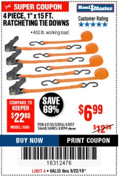 "Harbor Freight Coupon 4 PIECE 1"" X 15 FT. RATCHETING TIE DOWNS Lot No. 90984/60405/61524/62322/63056/63057/63150 Expired: 9/22/19 - $6.99"