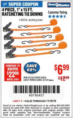 "Harbor Freight Coupon 4 PIECE 1"" X 15 FT. RATCHETING TIE DOWNS Lot No. 90984/60405/61524/62322/63056/63057/63150 Expired: 11/16/19 - $6.99"