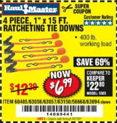 "Harbor Freight Coupon 4 PIECE 1"" X 15 FT. RATCHETING TIE DOWNS Lot No. 90984/60405/61524/62322/63056/63057/63150 Expired: 2/27/20 - $6.99"