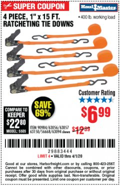 "Harbor Freight Coupon 4 PIECE 1"" X 15 FT. RATCHETING TIE DOWNS Lot No. 90984/60405/61524/62322/63056/63057/63150 Expired: 4/1/20 - $6.99"