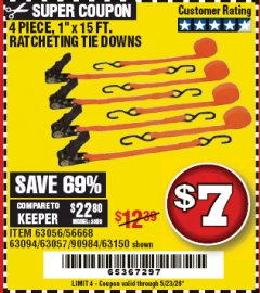 "Harbor Freight Coupon 4 PIECE 1"" X 15 FT. RATCHETING TIE DOWNS Lot No. 90984/60405/61524/62322/63056/63057/63150 Expired: 6/30/20 - $7"