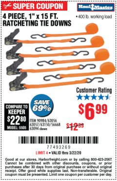 "Harbor Freight Coupon 4 PIECE 1"" X 15 FT. RATCHETING TIE DOWNS Lot No. 90984/60405/61524/62322/63056/63057/63150 Expired: 3/22/20 - $6.99"