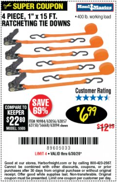 "Harbor Freight Coupon 4 PIECE 1"" X 15 FT. RATCHETING TIE DOWNS Lot No. 90984/60405/61524/62322/63056/63057/63150 Expired: 6/30/20 - $6.99"