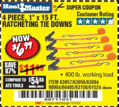 "Harbor Freight Coupon 4 PIECE 1"" X 15 FT. RATCHETING TIE DOWNS Lot No. 90984/60405/61524/62322/63056/63057/63150 Expired: 11/13/18 - $6.99"