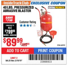 Harbor Freight ITC Coupon 40 LB. PRESSURIZED ABRASIVE BLASTER Lot No. 34202/68992 Expired: 3/19/19 - $89.99