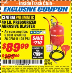 Harbor Freight ITC Coupon 40 LB. PRESSURIZED ABRASIVE BLASTER Lot No. 34202/68992 Expired: 4/30/19 - $89.99