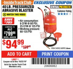 Harbor Freight ITC Coupon 40 LB. PRESSURIZED ABRASIVE BLASTER Lot No. 34202/68992 Expired: 10/22/19 - $94.99