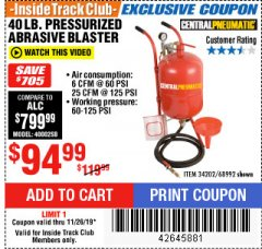 Harbor Freight ITC Coupon 40 LB. PRESSURIZED ABRASIVE BLASTER Lot No. 34202/68992 Expired: 11/26/19 - $94.99