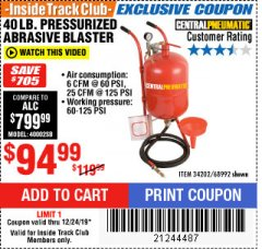 Harbor Freight ITC Coupon 40 LB. PRESSURIZED ABRASIVE BLASTER Lot No. 34202/68992 Expired: 12/24/19 - $94.99