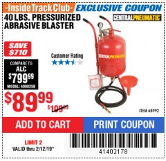 Harbor Freight ITC Coupon 40 LB. PRESSURIZED ABRASIVE BLASTER Lot No. 34202/68992 Expired: 2/12/19 - $89.99