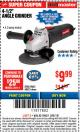 "Harbor Freight ITC Coupon 4-1/2"" ANGLE GRINDER Lot No. 95578/69645/60625 Expired: 3/8/18 - $9.99"