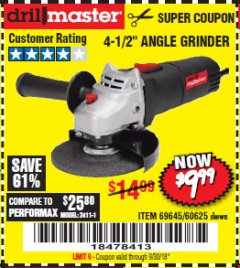 "Harbor Freight Coupon 4-1/2"" ANGLE GRINDER Lot No. 95578/69645/60625 Expired: 9/30/18 - $9.99"