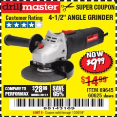 "Harbor Freight Coupon 4-1/2"" ANGLE GRINDER Lot No. 95578/69645/60625 Expired: 10/26/18 - $9.99"