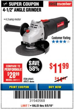 "Harbor Freight Coupon 4-1/2"" ANGLE GRINDER Lot No. 95578/69645/60625 Expired: 8/5/18 - $11.99"