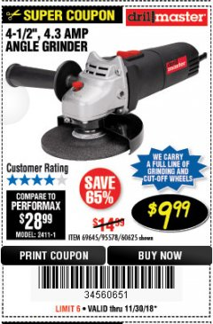 "Harbor Freight Coupon 4-1/2"" ANGLE GRINDER Lot No. 95578/69645/60625 Expired: 11/30/18 - $9.99"