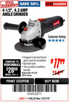 "Harbor Freight Coupon 4-1/2"" ANGLE GRINDER Lot No. 95578/69645/60625 Expired: 1/31/19 - $11.99"