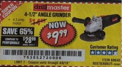 "Harbor Freight Coupon 4-1/2"" ANGLE GRINDER Lot No. 95578/69645/60625 Expired: 4/6/19 - $9.99"