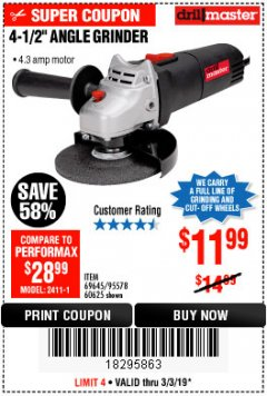 "Harbor Freight Coupon 4-1/2"" ANGLE GRINDER Lot No. 95578/69645/60625 Expired: 3/3/19 - $11.99"