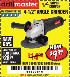 "Harbor Freight Coupon 4-1/2"" ANGLE GRINDER Lot No. 95578/69645/60625 Expired: 7/19/19 - $9.99"