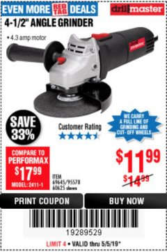 "Harbor Freight Coupon 4-1/2"" ANGLE GRINDER Lot No. 95578/69645/60625 Expired: 5/5/19 - $11.99"