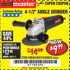 "Harbor Freight Coupon 4-1/2"" ANGLE GRINDER Lot No. 95578/69645/60625 Expired: 10/3/19 - $9.99"