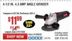 "Harbor Freight Coupon 4-1/2"" ANGLE GRINDER Lot No. 95578/69645/60625 Expired: 7/7/19 - $11.99"