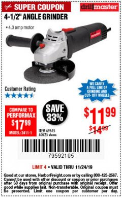 "Harbor Freight Coupon 4-1/2"" ANGLE GRINDER Lot No. 95578/69645/60625 Expired: 11/24/19 - $11.99"