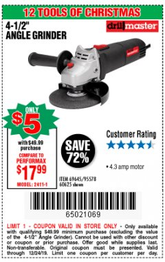 "Harbor Freight Coupon 4-1/2"" ANGLE GRINDER Lot No. 95578/69645/60625 Expired: 12/24/19 - $5"
