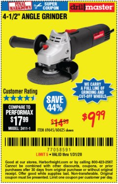 "Harbor Freight Coupon 4-1/2"" ANGLE GRINDER Lot No. 95578/69645/60625 Expired: 1/31/20 - $9.99"
