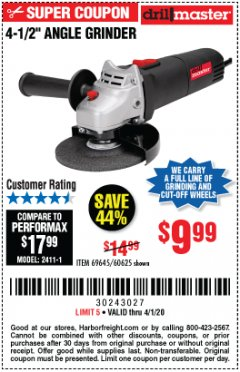 "Harbor Freight Coupon 4-1/2"" ANGLE GRINDER Lot No. 95578/69645/60625 Expired: 4/1/20 - $9.99"