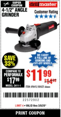 "Harbor Freight Coupon 4-1/2"" ANGLE GRINDER Lot No. 95578/69645/60625 Expired: 3/31/20 - $11.99"